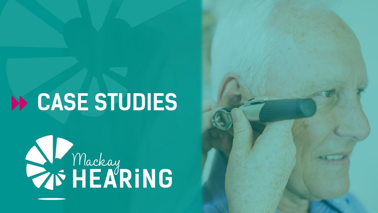 Mackay Hearing Case Studies - banner image